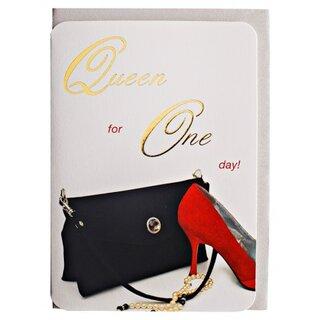 Grusskarte Queen For One Day Frauentag Geburtstag Jahrestag
