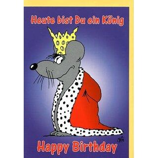 Uli Stein Geburtstagskarte Heute Bist Du Ein König