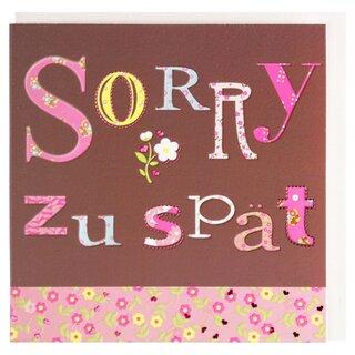 Grusskarte Sorry Zu Spat Geburtstag Nachtraglich