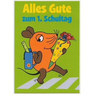 Sendung Mit Der Maus Postkarte Alles Gute Zum 1 Schultag